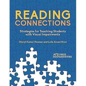 Reading Connections Strategies for Teaching Students with Visual Impairments by KameiHannan & Cheryl