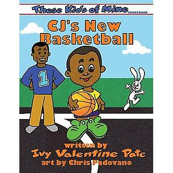 CJs New Basketball by Valentine Pate & Ivy