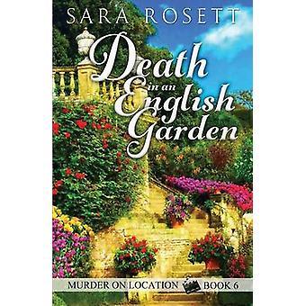 Death in an English Garden by Rosett & Sara