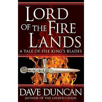 Lord of the Fire Lands by Duncan & Dave