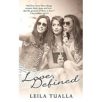 Love Defined by Tualla & Leila