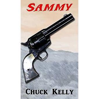 Sammy by Kelly & Chuck