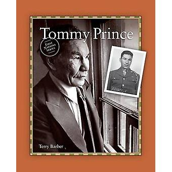 Tommy Prince by Barber & Terry