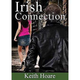 Irish Connection by Hoare & Keith