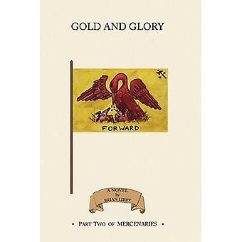 Gold and Glory by Libby & Brian