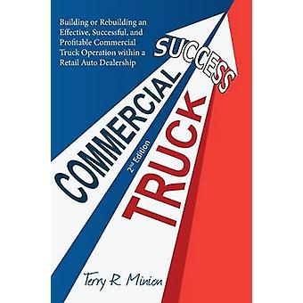 Commercial Truck Success by Minion & Terry