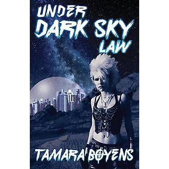 Under Dark Sky Law by Boyens & Tamara