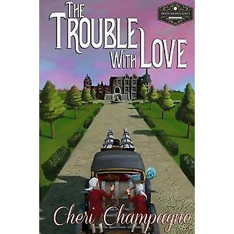 The Trouble with Love The Mason Siblings Series by Champagne & Cheri
