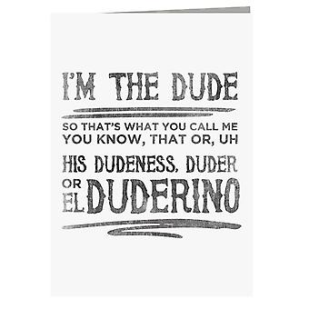 The Big Lebowski Dude Quote Greeting Card