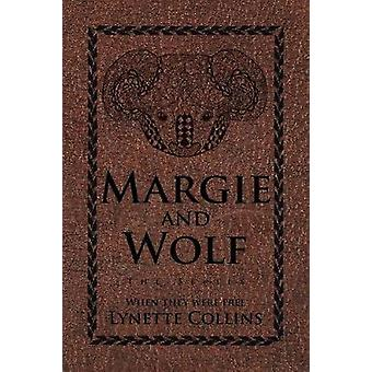 Margie and Wolf The Series by Collins & Lynette