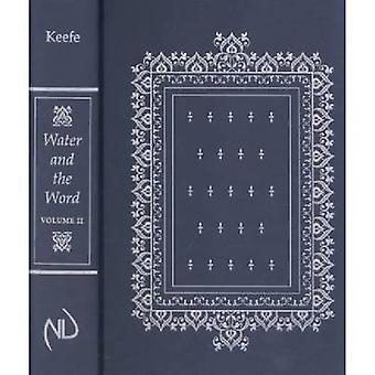 Water and the Word - Volume II - Baptism and the Education of the Cler