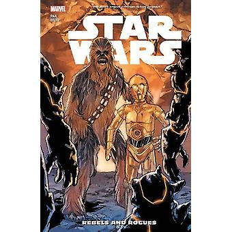 Star Wars Vol. 12 - Rebels And Rogues by Greg Pak - 9781302914516 Book