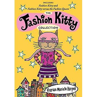 The Fashion Kitty Collection by Charise Mericle Harper - 978136804963