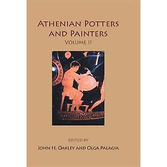 Athenian Potters and Painters Volume II di John H. Oakley - 978178925