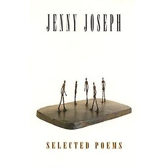 Selected Poems by Jenny Joseph - 9781852240950 Book
