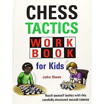 Chess Tactics Workbook for Kids by John Nunn - 9781911465317 Book