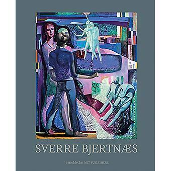 Sverre Bjertnaes - Works by Knut Ljogodt - 9783897905610 Book