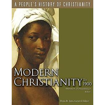 Modern Christianity to 1900 by Amanda Porterfield - 9780800697242 Book