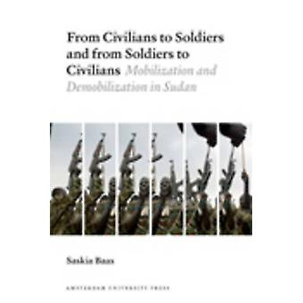 From Civilians to Soldiers and from Soldiers to Civilians - Mobilizati
