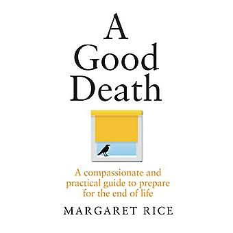 A Good Death by Margaret Rice - 9781911632146 Book