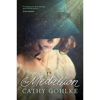 Medallion - The by Cathy Gohlke - 9781496429674 Book