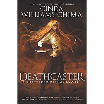 Deathcaster by Cinda Williams Chima - 9780062381040 Book
