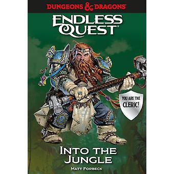 Dungeons amp Dragons Into the Jungle  An Endless Quest Book by Matt Forbeck & Illustrated by Various