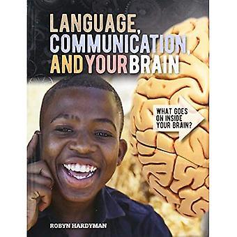 Sprache, Kommunikation und Ihr Gehirn