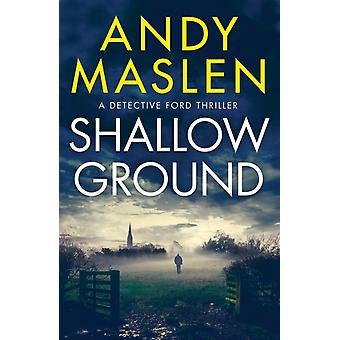 Shallow Ground by Andy Maslen