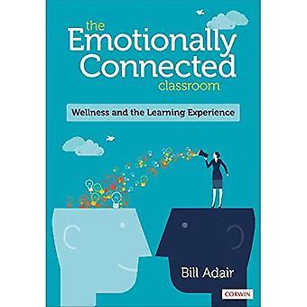 Det følelsesmessig tilkoblede klasserommet: Velvære og læringsopplevelsen