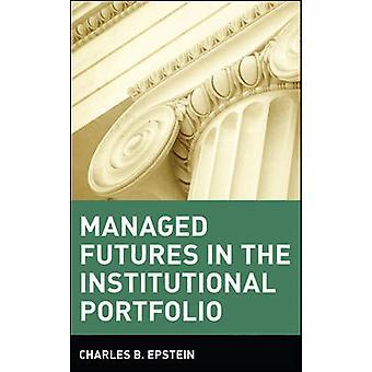 Charles B. Epsteinin hallinnoidut futuurit institutionaalisessa salkussa
