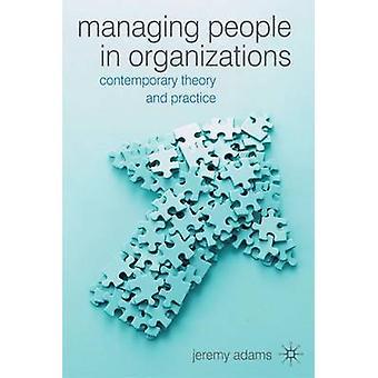 組織における人々の管理 - 現代理論と実践