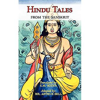 Hindu Tales From the Sanskrit - Mythological Stories for Children &am