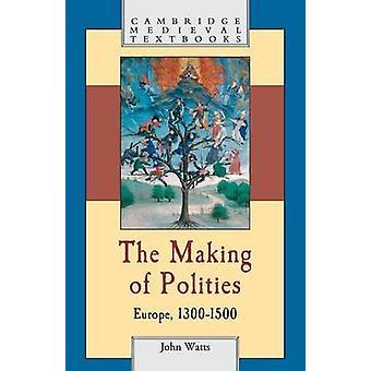 Making of Polities de John Watts
