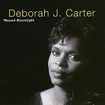 Deborah J. Carter - ' import USA ronda luz de la luna [CD]