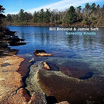 Brovold, Bill / Saft, Jamie - Serenity Knolls [CD] USA import