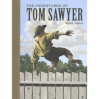 The Adventures of Tom Sawyer (Unabridged) by Mark Twain - 97814027146