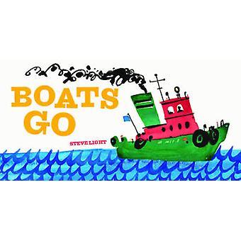 Veneitä mennä Steve Light - 9781452129006 kirja