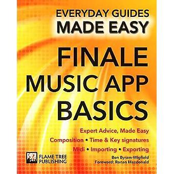 Finale Music App grunderna - expertråd - Made Easy (ny upplaga) av B