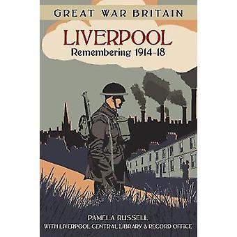 ليفربول بريطانيا الحرب العظمى-تذكر 1914-18 من راسل باميلا-