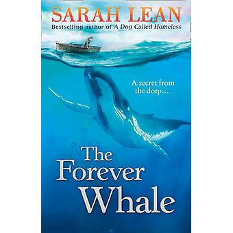 The Forever Whale by Sarah Lean - 9780007512225 Book