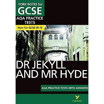 The Strange Case of Dr Jekyll and Mr Hyde AQA Practice Tests - York No