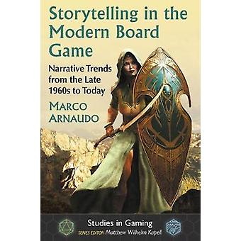 Storytelling in the Modern Board Game - Narrative Trends from the Late