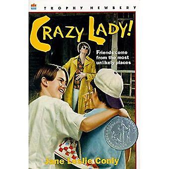 Crazy Lady! (Trofeo Newbery)