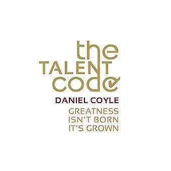 Talent-koodi: Suuruutta ei ole syntynyt. Se on kasvanut