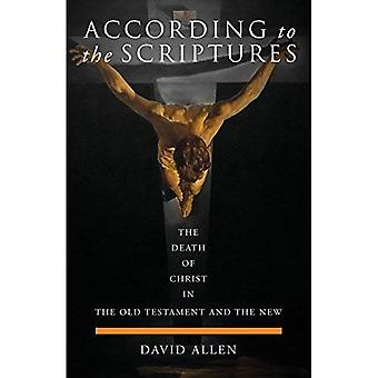 Enligt skrifterna: döden av Kristus i Gamla Testamentet och den nya (Häftad)