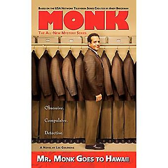 Mr Monk Goes to Hawaii (Mr Monk 2)