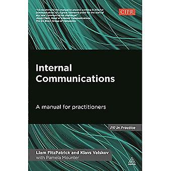 Interne communicatie: Een handleiding voor beoefenaars (PR In de praktijk)