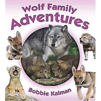 Wolf familjeäventyr (animaliskt familjeäventyr)