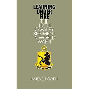 Lärande under Fire: de 112th kavalleri regemente under andra världskriget